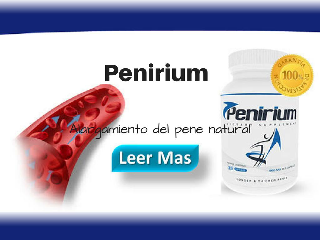 Penirium ¿Se agranda el pene con estas pastillas? - En